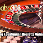 Taktik Menang Keuntungan Roulette Online Yang Tepat